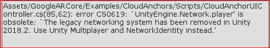 "Unity, AR] Error: ""CS0619: UnityEngine Network is obsolete"